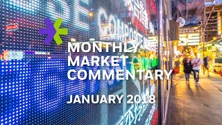 E*TRADE Monthly Market Commentary | January 2018