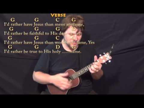 Ukulele rather be ukulele chords : I'd Rather Have Jesus - Ukulele Cover Lesson in G with Chords ...
