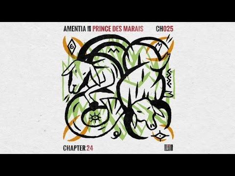 Amentia - Prince Des Marais [Chapter 24]