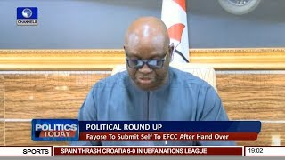 Fayose To Submit Self To EFCC After Hand Over | Politics Today |