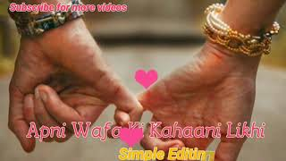 Maine Teri Dhadkano pe Sanam WhatsApp status video