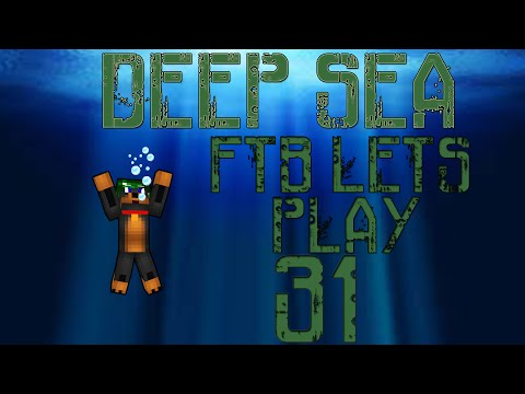 |Feed The Beast| Lets Play Deep Sea #31 Laser Drill!
