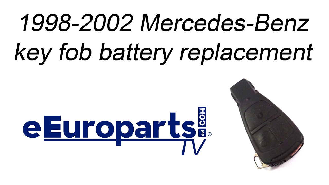 1998-2002 Mercedes Key Fob Battery Replacement - YouTube