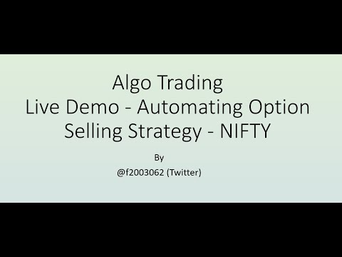Python Algo Trading - 11 |  Live Demo of Option Selling Strategy