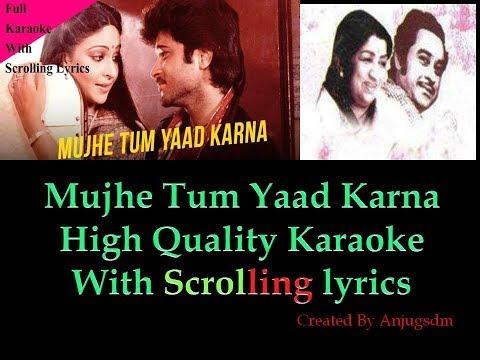 Mujhe Tum Yaad Karna || Mashal 1984 ||  karaoke with scrolling lyrics (High QUality)