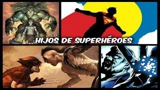 5 HIJOS DE SUPERHEROES | HULK, BATMAN, SUPERMAN, WOLVERINE, 4 FANTÁSTICOS