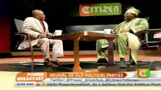 Power Breakfast Interview Revival of Old Political Parties