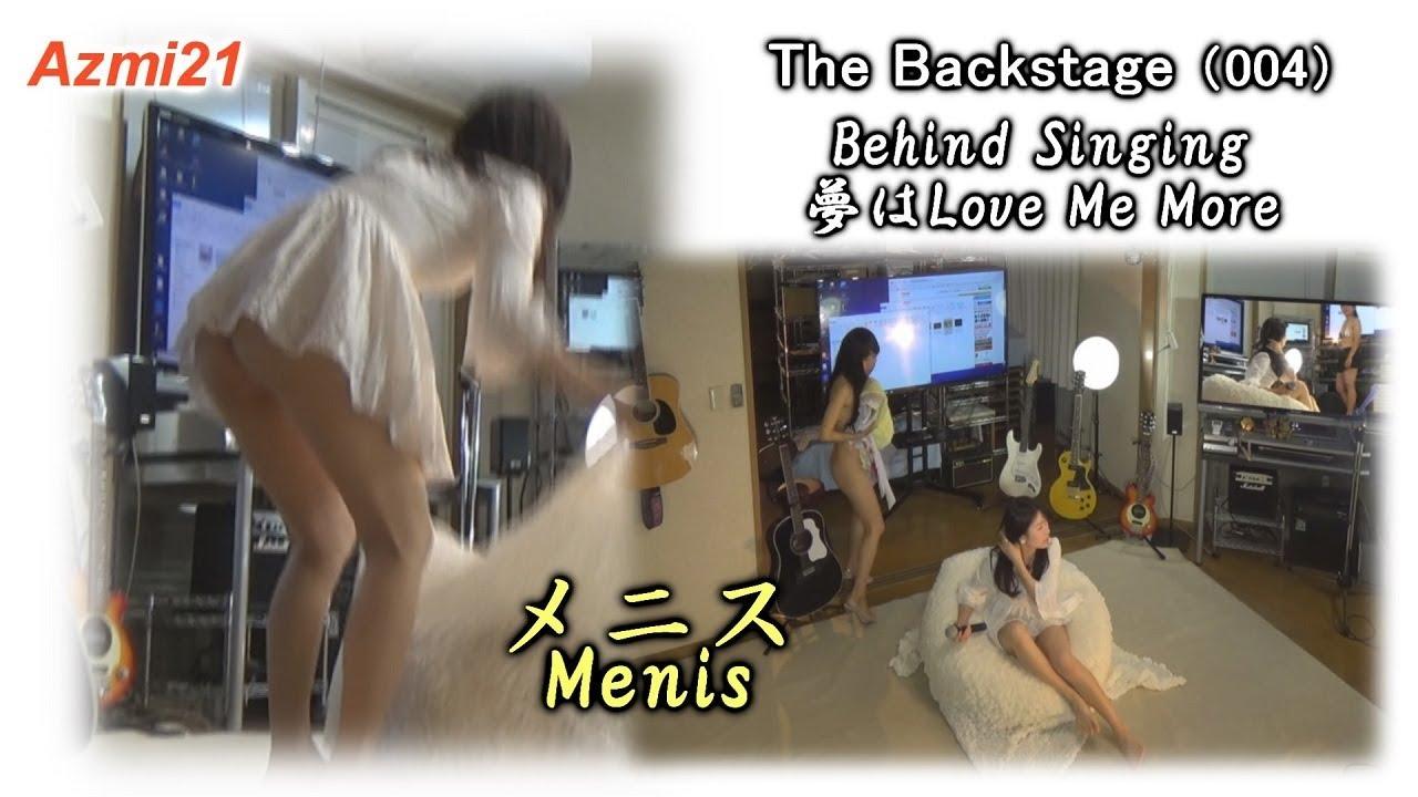 The Backstage(004)Behind Singing 夢はLove Me More, Menis.