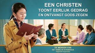 Een christen toont eerlijk gedrag en ontvangt Gods zegen