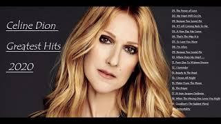Celine Dion Greatest Hits Full album 2021 - Celine Dion Best Songs Ever