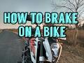 How to Brake on a Bike + KTM DUKE 200 Braking Test