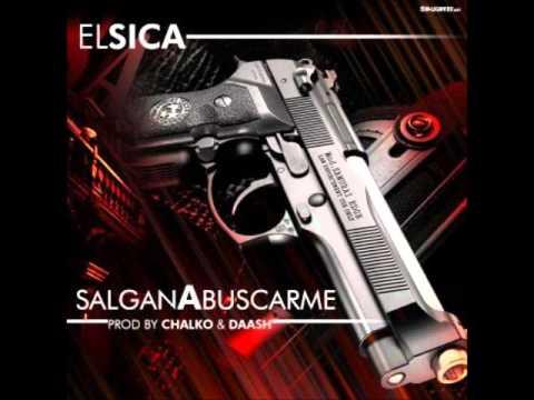 Download El Sica - Salgan a Buscarme (prod.BY Daash Quality y Chalko )audio original