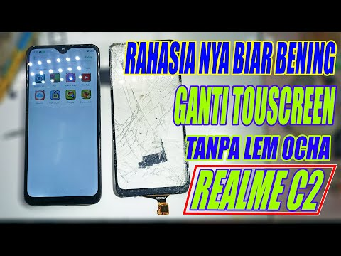 Cara Mengganti Touchscreen REALME C2