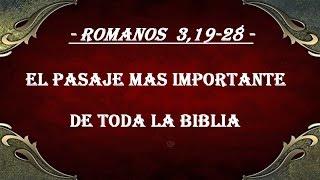 EL PASAJE MAS IMPORTANTE DE LA BIBLIA ( 3ª PREDICA DEL EVAN...