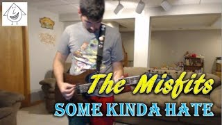 The Misfits - Some Kinda Hate (Guitar Tab + Cover)