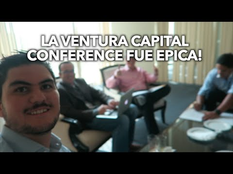 La Venture Capital Conference fue epica!