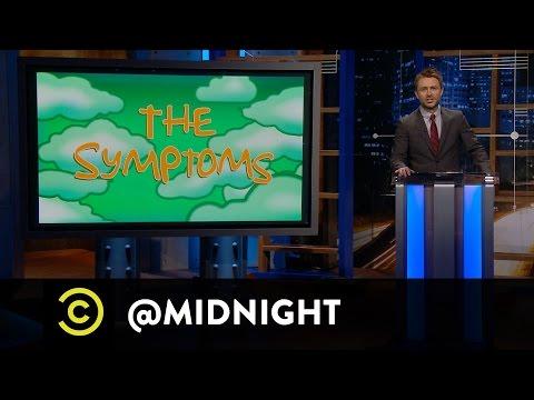 Patton Oswalt, Shelby Fero, Blaine Capatch  The Symptoms  @midnight with Chris Hardwick