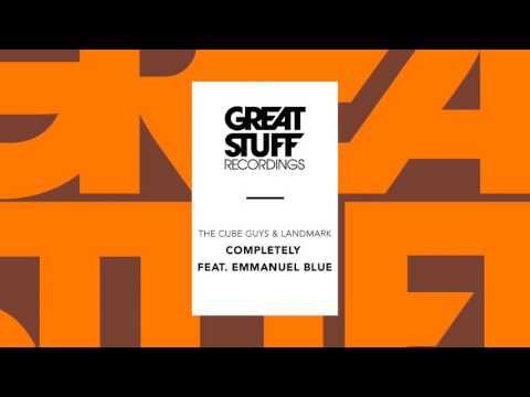 The Cube Guys & Landmark - Completely feat. Emmanuel Blue