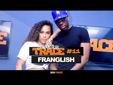 Youtube: J'Passe Sur Trace #11 – Franglish, la vibe avant tout