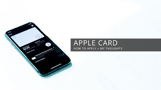 Apple Card - How To Apply + My Thoughts Video