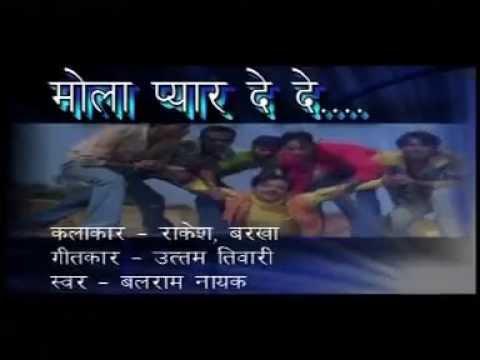 Mann Raiee Raiee Ke - Mola Pyar De De - Balram Nayak - Chhattisgarhi Song