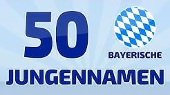 50 beliebte und schöne bayrische Jungennamen  ❤