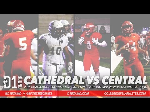 Cathedral Catholic Wins 28-25 vs Central Catholic: 2016 HSFB Highlight Mixtape (Honor Bowl)
