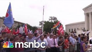 SCOTUS Rules In Favor Of Marriage Equality | msnbc