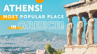 Athens! Most popular place in Greece!