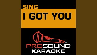 I Got You (Karaoke with Background Vocal) (In the Style of Jack Johnson)
