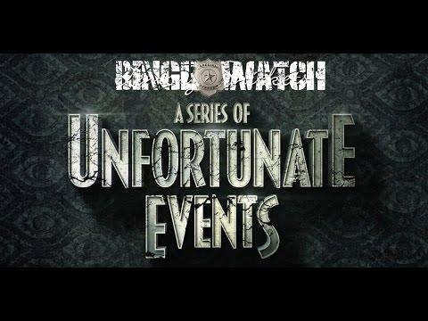 Binge Watch - A Series Of Unfortunate Events