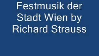 Festmusik der Stadt Wien by Richard Strauss