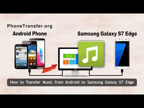 How to Transfer Music from Android to Samsung Galaxy S7 Edge, Import Songs to S7 Edge