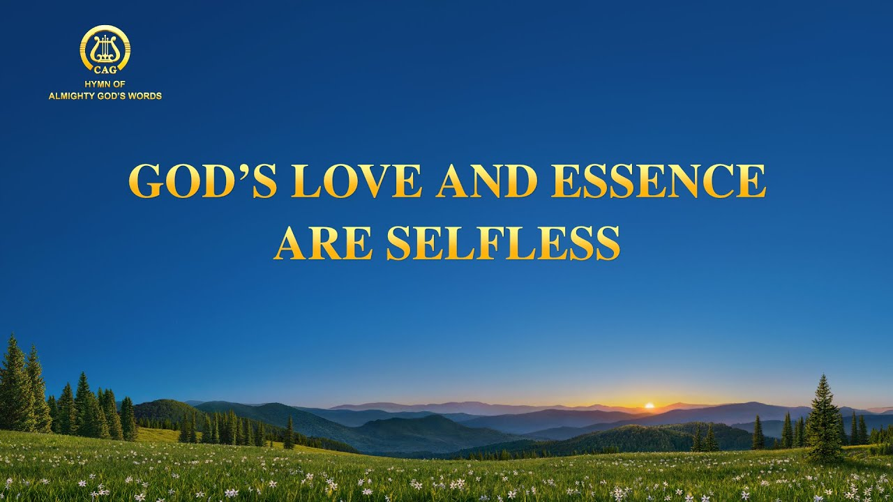 """2021 Christian Praise Song   """"God's Love and Essence Has Always Been Selfless"""""""