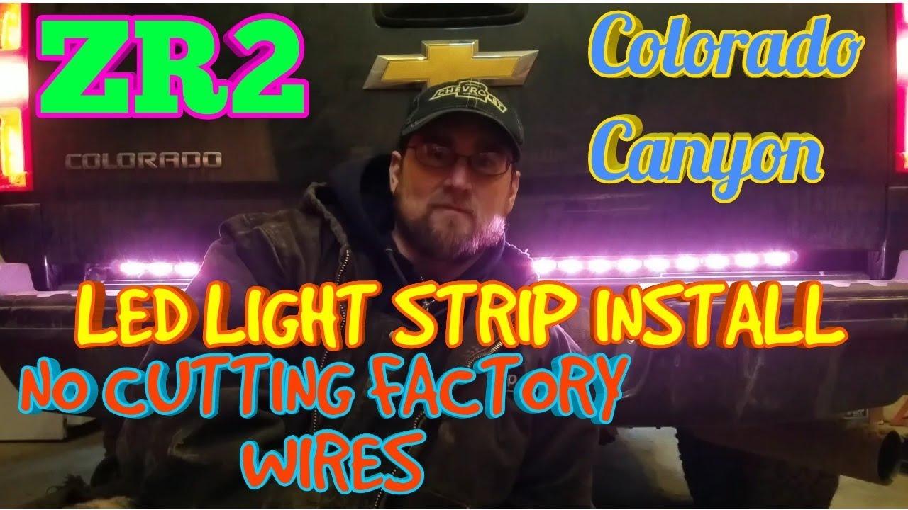 Zr2 Colorado Canyon Rear Led Light Install Youtube Strip Wiring