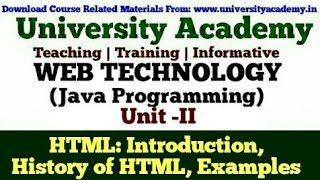 L17:Web Technology,HTML 5, Introduction to HTML,History of Java,HyperText Markup Language Example
