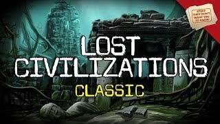 Lost Civilizations: Parts 1 & 2 | CLASSIC