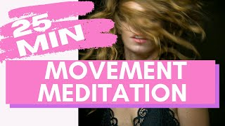 25 Minute Meditation Movement to Release & Revitalize
