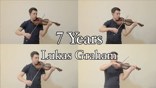 7 Years - Lukas Graham - String Quartet Cover