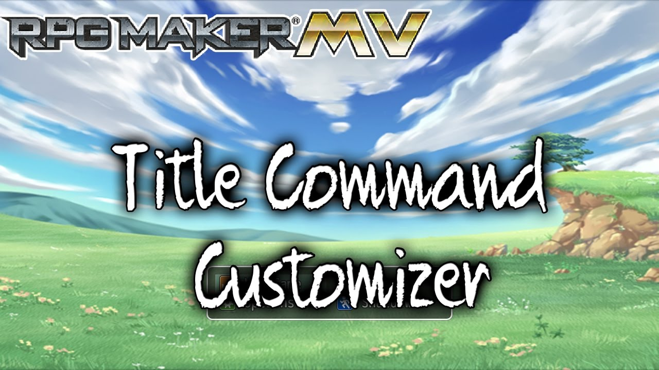Title Command Customizer – MV Plugin – RPG Maker MV Plugins