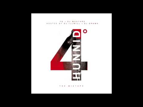 YG - Cali Living Feat. Dom Kennedy & Riko (4 Hunnid Degreez)