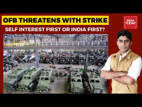 India Ready For Two-Front War; IAF Chief; Ordnance Factory Unions On Indefinite Strike| India First