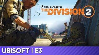 Division 2 Full Presentation | Ubisoft E3 2019