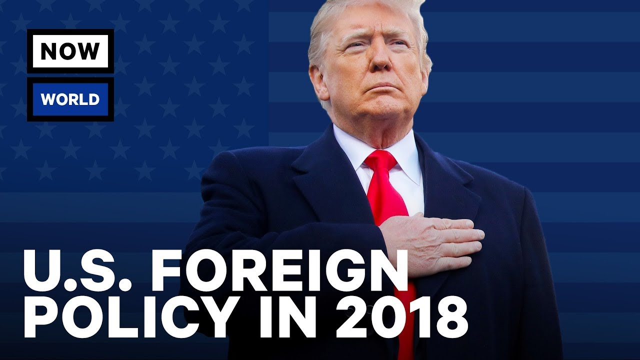 Trump's 2018 Foreign Policy: Year in Review   NowThis World