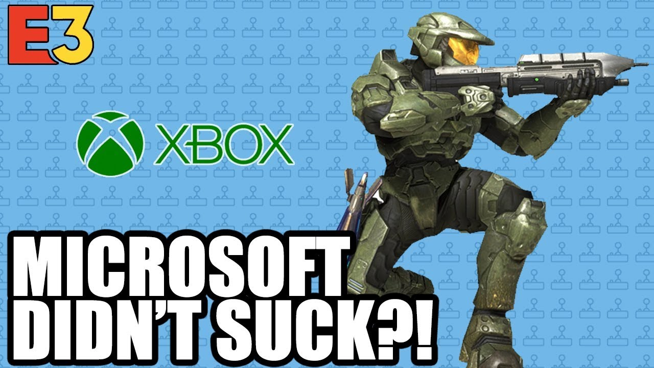 Microsoft Didn't Suck This Time!? (Xbox E3 Reaction/Recap)