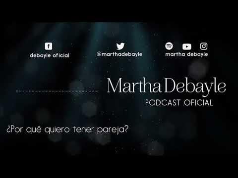 ¿Por qué quiero tener pareja? Con Tere Díaz | Martha Debayle