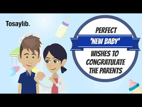Perfect New Baby Wishes to Congratulate the Parents