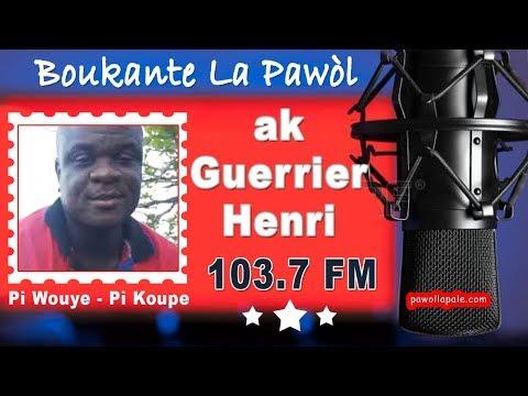 Guerrier ak Anthony Georges Pierre ap BOUKANTE LA PAWOL (Jeudi 7 février 2019)