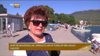 Makedonya'da Ohri'de Arnavut, Türk ve Makedonlar Birlikte Yaşıyor - Devrialem - TRT Avaz