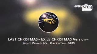 [everysing] LAST CHRISTMAS~EXILE CHRISTMAS Version~